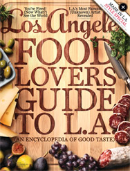 "November 2012 Los Angeles Magazine - ""Food Lovers Guide to LA"""